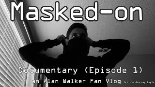 Walkers United: Masked-on Documentary (Ep. 1) (How I became a Walker)